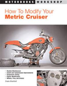 How To Modify Your Metric Cruiser