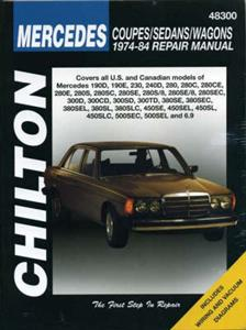 Mercedes Benz Coupes Sedans And Wagons 1974-84 Repair Manual
