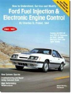 Ford Fuel Injection And Electronic Engine Control, 1980-87