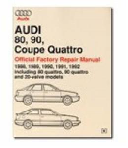 Audi 80 90 Coupe & Quattro 1988-92 Official Workshop Manual