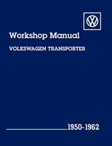 Volkswagen Transporter 1950-1962 Official Workshop Manual