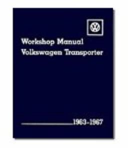 Volkswagen Transporter 1963-1967 Official Workshop Manual