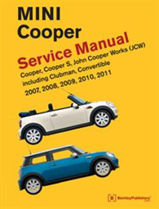 Mini Cooper 2007-11 Factory Service Manual Incl Cooper S, John Cooper Works, Convertible And Clubman