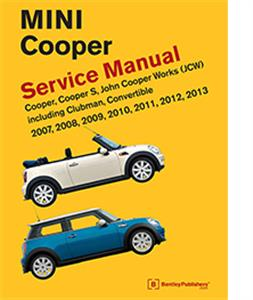 Mini Cooper 2007-13 Factory Service Manual Incl Cooper S, John Cooper Works, Convertible And Clubman