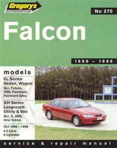 Ford Falcon EL 1996-98 6 Cylinder Repair Manual Incl XR6 And XH Ute And Van OUT OF PRINT
