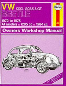 VW Beetle 1303/1303s & GT 1972-75 Repair Manual OUT OF PRINT