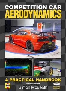 Competition Car Aerodynamics - A Practical Handbook 2nd Ed OUT OF PRINT