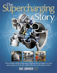 Supercharging Story - The Exciting Century-Long Saga of High-Pressure Engines PUB LATE 2015