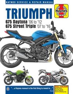Triumph 675 Daytona & Street Triple 2006-16 Repair Manual