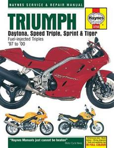 Triumph Daytona 1997-2005 Speed Triple 1997-2004 Sprint 1999-2003 Tiger 1999-2005 Fuel Injected Triples Repair Manual