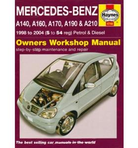 Mercedes Benz A Class 1998-2004 Repair Manual W168 Petrol & Diesel A140 A160 A170 A190 & A210