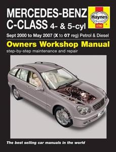 Mercedes Benz C Class 2000-07 Repair Manual W203 Petrol & Diesel C160 C180 C200 C220 C230 C270 NOT V6 or AMG Models