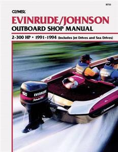 Evinrude/Johnson 2-300 HP Outboard 1991-1994 Repair Manual