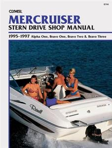 MerCruiser Stern Drives 1995-97 Repair Manual - Alpha One, Bravo One, Bravo Two & Bravo Three