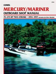 Mercury/Mariner 75-275 HP Outboards 1994-1997 Repair Manual