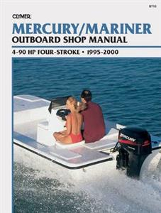 Mercury/Mariner 4-90 HP Four-Stroke Outboards 1995-2000 Repair Manual
