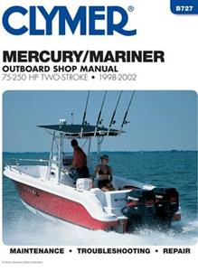 Mercury/Mariner 75-250 HP Two Stroke Outboards 1998-2002 Repair Manual