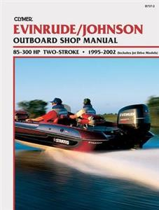 Evinrude/Johnson 85-300 HP Two-Stroke Outboards 1995-2002 Repair Manual