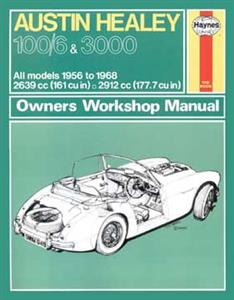 Austin Healey 100/6 & 3000 1956-68 Repair Manual