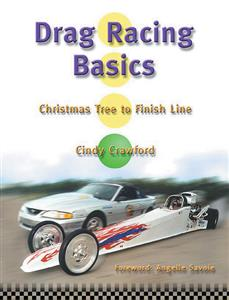Drag Racing Basics From Christmas Tree To Finish Line
