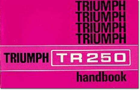 Triumph TR250 Owners Handbook US Ed