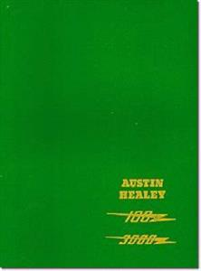 Austin Healey 100/6 and 3000 Factory Workshop Manual