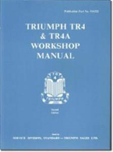 Triumph TR4 & 4A Factory Workshop Manual