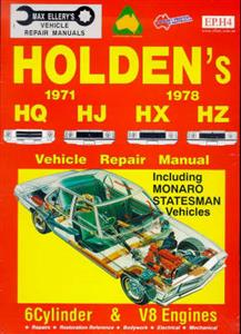 Holden HQ HJ HX HZ 1971-78 Repair Manual 6 & 8 Cylinder Incl Statesman & Monaro