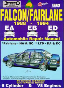 Ford Falcon EA EB ED 1988-94 Repair Manual 6 Cylinder & V8 Incl NA-NC Fairlane & DA-DC LTD