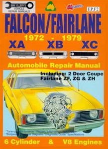 Ford Falcon XA XB XC 1972-79 Repair Manual Incl Fairmont and ZF-ZJ Fairlane