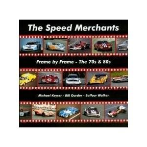 Speed Merchants - Frame By Frame The 70s And 80s