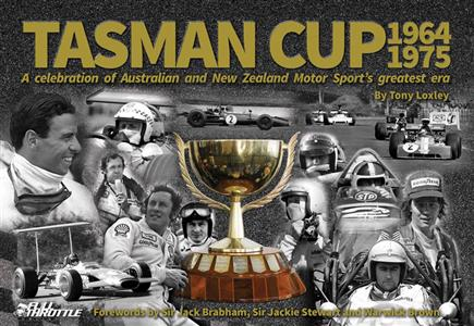 Tasman Cup 1964-1975 - A Celebration Of Australia And New Zealand Motor Sports Greatest Era