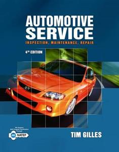 Automotive Service: Inspection, Maintenance, Repair 4th Ed