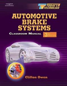 Todays Technician Automotive Brake Systems 3rd Edition
