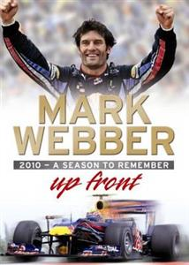 Up Front Mark Webber 2010 A Season To Remember