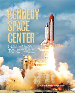 Kennedy Space Center - Gateway To Space
