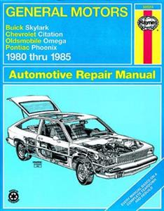 GM Skylark Citation Omega & Phoenix 1980-85 Repair Manual