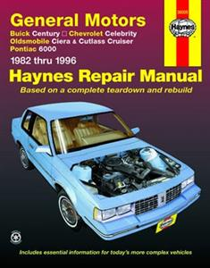 GM Century Celebrity Ciera Cutlass Cruiser & 6000 1982-96 Repair Manual