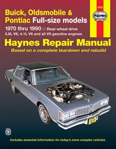 Buick Oldsmobile & Pontiac Full Size RWD 1970-90 Repair Manual