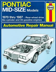 Pontiac Mid Size RWD 1970-87 Repair Manual
