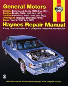 GM Eldorado Seville Deville Fleetwood Riviera And Toronado 1986-93 FWD Repair Manual