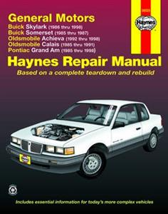 GM Skylark Somerset Achieva Calais & Grand Am 1985-98 Repair Manual