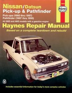Nissan Pickups 1980-97 & Pathfinder (Terrano) 1987-95 Petrol Repair Manual