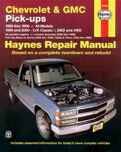 Chevrolet & GMC Pickups Petrol 1988-98 Repair Manual Incl C/K Classic 1999-00 Suburban 1992-99 Tahoe & Yukon 1995-99
