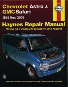 Chevrolet Astro & GMC Safari Mini-Vans 1985-2003 Repair Manual
