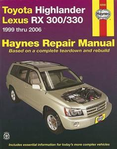 Toyota Highlander & Lexus RX300/330 (Toyota Harrier) 1999-2006 Petrol Repair Manual