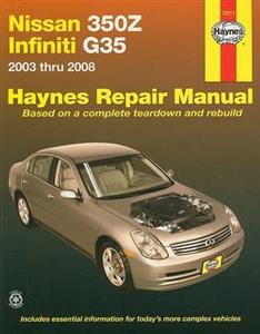 Nissan 350Z And Infiniti G35 (NZ import Skyline) 2003-08 Repair Manual