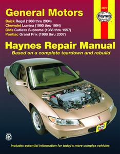 GM Buick Regal Chevrolet Lumina Oldsmobile Cutlass Supreme & Pontiac Grand Prix 1988-2007 Repair Manual