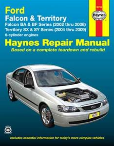 Ford Falcon BA BF 2002-08 Fairlane BA BF 2003-07 And Territory 2004-09 Repair Manual 6 Cylinder Inc Turbo