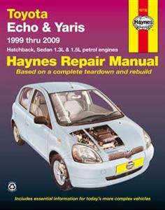 Toyota Echo & Yaris 1999-09 1.3 1.5 Petrol Repair Manual (Incl import Vitz & Platz)